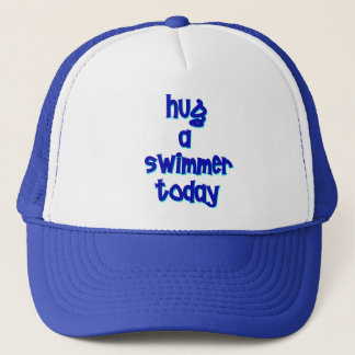 Hug A Swimmer Today Trucker Hat