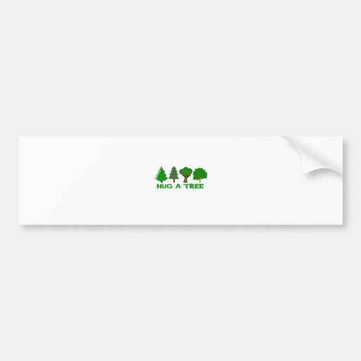 Hug a Tree Car Bumper Sticker