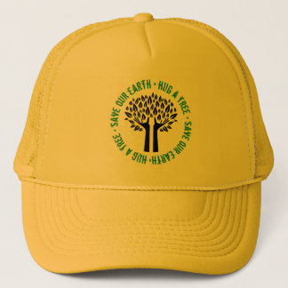 Hug a Tree Save Our Earth Trucker Hat