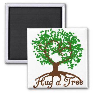 Hug a Tree Square Magnet
