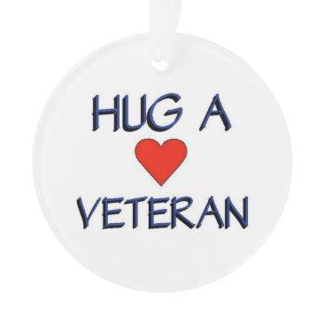 Hug a Veteran Ornament