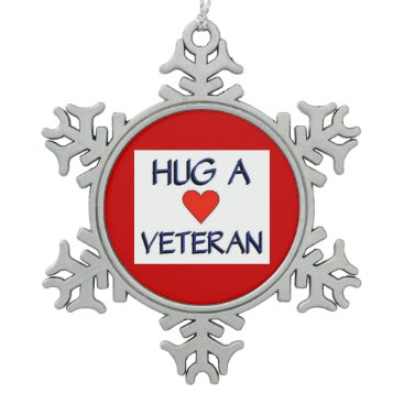 Hug a Veteran Snowflake Pewter Christmas Ornament