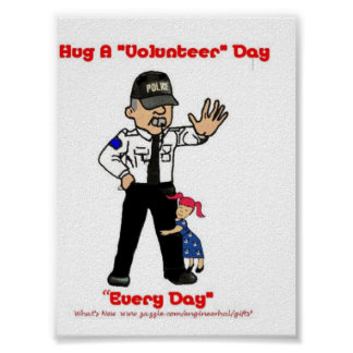 "Hug A ""Volunteer"" Day Poster"