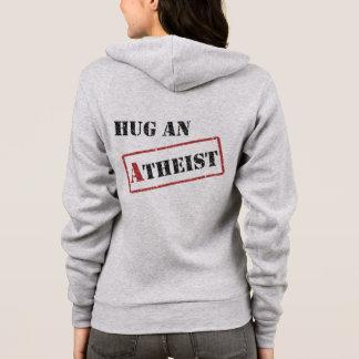 Hug an Atheist Hoodie