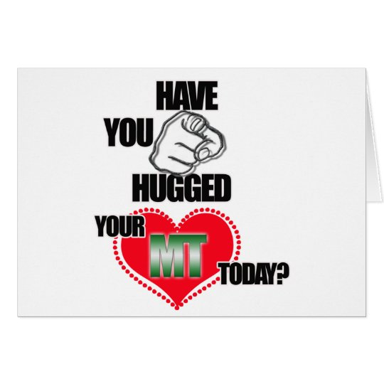 HUG AN MT TODAY! MEDICAL TECHNOLOGIST (LABORATORY) CARD