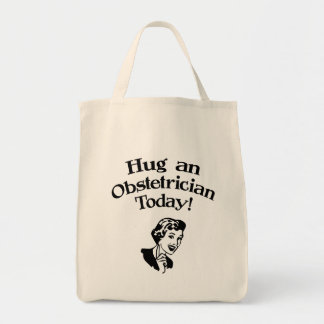 Hug An Obstetrician Tote Bag