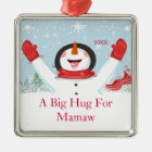 Hug for Mamaw Christmas Snowman Ornament