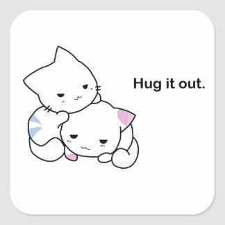 Hug it Out Kittens Square Sticker
