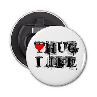 Hug Life Grunge Style Button Bottle Opener