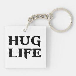 Hug Life Thug Life Keychain