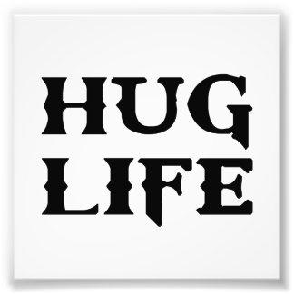 Hug Life Thug Life Photo Print