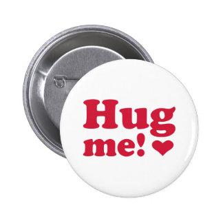 Hug me 2 inch round button