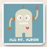 Hug Me, Human Beverage Coasters