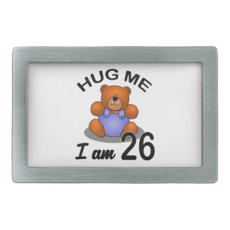 Hug Me I am 26 Rectangular Belt Buckle