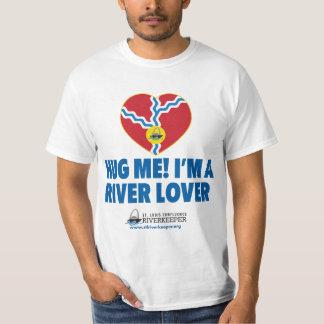 Hug Me! I'm a River Lover T-Shirt