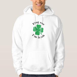Hug Me I'm Irish Lucky Four Leaf Clover Hoodie