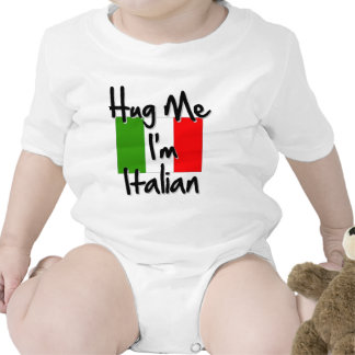 Hug Me I'm Italian T Shirts