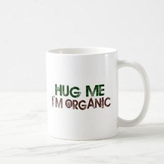 Hug Me I'M Organic Coffee Mug
