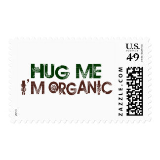 Hug Me I'M Organic Stamp