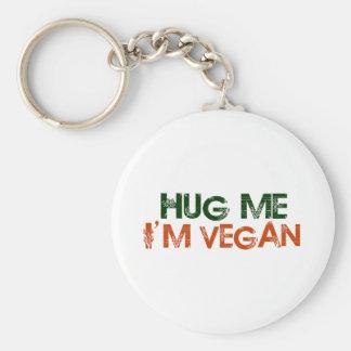 Hug Me I'M Vegan Keychains