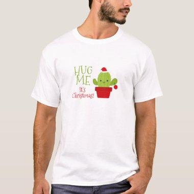 Hug me it's christmas, Cactus T-Shirt