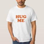 Hug Me Mens TShirt