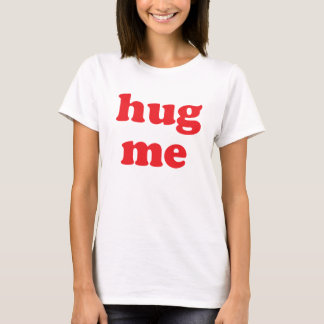 Hug Me Red T-Shirt