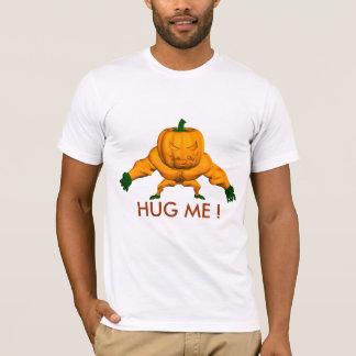 Hug me ! T-Shirt