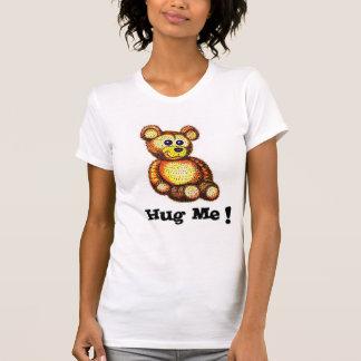 Hug Me Teddy Bear Ladies T-shirt