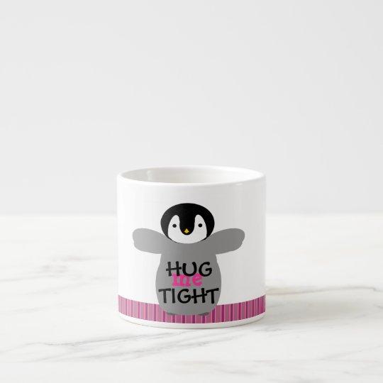 Hug Me Tight Love Espresso Mug