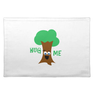Hug Me (Treehugger) Cloth Placemat