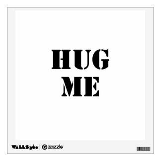 Hug Me Room Decal
