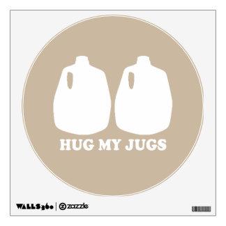 HUG MY JUGS WALL SKIN