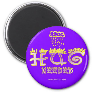 Hug Needed (2b) - Round Magnet