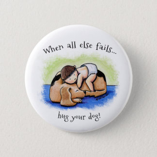 Hug Your Dog Button