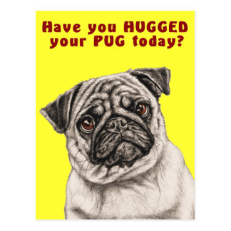 Hug your Pug Postcard