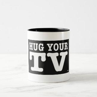 HUG YOUR TV / Mug