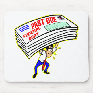 Huge Federal Debt Past Due Crushing Taxpayers Mousepad