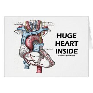 Huge Heart Inside Greeting Card