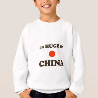 Huge in China Sweatshirt