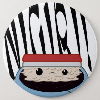 Huge Sad Soy Nigiri! Round button! Button