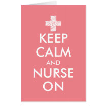 Huge size greeting card | Keep calm and nurse on