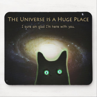 Huge Universe ~ Glad I'm Here With You Mouse Pad