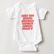 Hugged Someone Battling Asthma Today? Baby Bodysuit