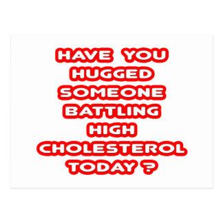 Hugged Someone Battling High Cholesterol? Postcard