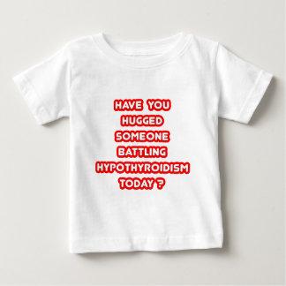 Hugged Someone Battling Hypothyroidism Today? Tee Shirt