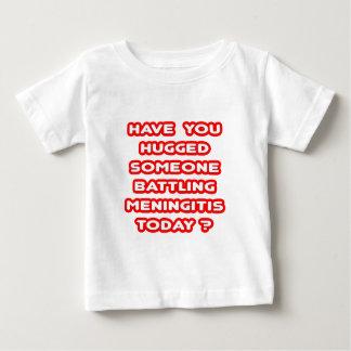 Hugged Someone Battling Meningitis Today? Baby T-Shirt
