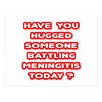 Hugged Someone Battling Meningitis Today? Postcard