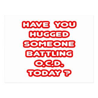 Hugged Someone Battling OCD Today? Postcard