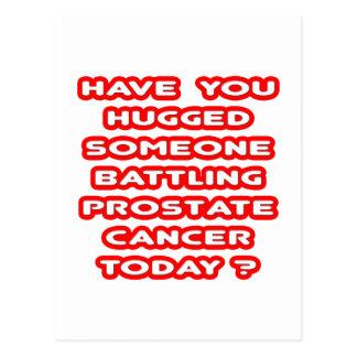 Hugged Someone Battling Prostate Cancer? Postcard